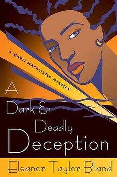 A Dark and Deadly Deception (Marti MacAlister #13) by Eleanor Taylor Bland