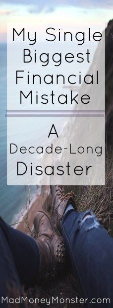 Single Biggest Financial Mistake: A Decade-Long Disaster Never underestimate the decisions you make in your and - they can have really far-reaching effects! Budgeting Finances, Budgeting Tips, Mad Money, Budget Planer, Financial Success, Financial Peace, Financial Planning, Managing Your Money, Ways To Save Money