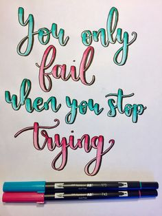 Brush lettering with Tombow Brush pens. #brushlettering #tombow #tombowbrushpens #lettering #calligraphy #moderncalligraphy #letteringwithpositivity #quote #inspirationalquote #inspirationalcalligraphy