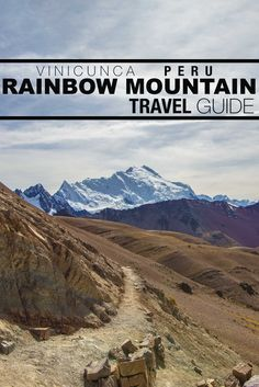 Everything you need to know for a Rainbow Mountain Peru trek!