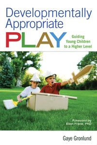 Following the new Developmentally Appropriate Practice guidlines from the National Association for the Education of Young Children (NAEYC), this resource helps teachers guide children to make choices and enhance the depth and richness of children's play and provoke children into more complex play.