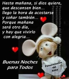 Frases Hermosas Buenas Noches Whatsapp 64 Good Night Friends, Thank You Lord, If I Stay, Say Hello, Qoutes, I Am Awesome, Childhood, Inspirational Quotes, Humor