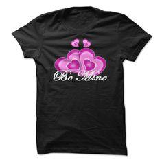 Be Mine, Order HERE ==> https://www.sunfrog.com/Funny/Be-Mine-68908632-Guys.html?70559 #valentineday #valentineparty #valentine