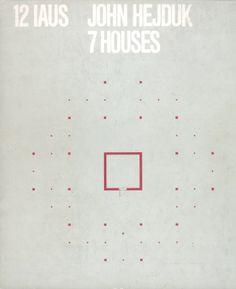 John Hejduk, 7 Houses