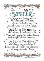 God Bless My Sister Prayer Card By Abbey Press - Family / Friends. Yes, please bless my sweet sister. Let her feel you all around her in everything that she does! Prayers For My Sister, Sister Poems, Sister Birthday Quotes, Love My Sister, Happy Birthday Sister, Sister Prayer, Prayer For My Brother, Sister Messages, Big Sister Quotes