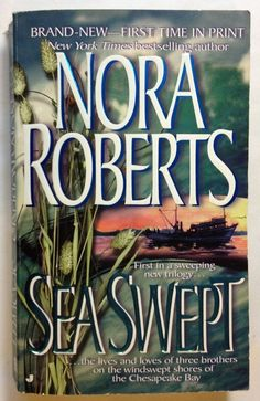 Sea Swept by Nora Roberts /  #1 Chesapeake Bay Series (1998 - Paperback)