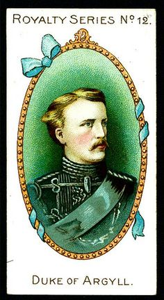 1902. Gallaher's Cigarettes. Royalty Series. No. 12: Duke of Argyll.