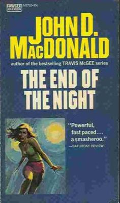 The end of the night John D. Pulp Fiction Book, Crime Fiction, John Mcdonald, Paperback Writer, Book And Magazine, Pulp Art, Comic Book Covers, Classic Books, Videos