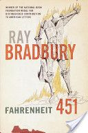 """Ray Bradbury's Fahrenheit 451  """"We need to be really bothered once in a while. How long is it since you were really bothered? About something important, about something real?"""""""