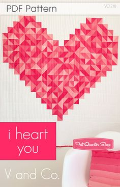 I Heart You Downloadable PDF Quilt Pattern by @Vanessa Christenson #quilt #love