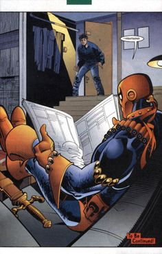 Nightwing & Deathstroke 1. I love how he's completely calm and doesn't give a shit.