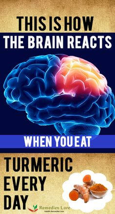 This Is How The Brain Reacts When You Eat Turmeric Every Day