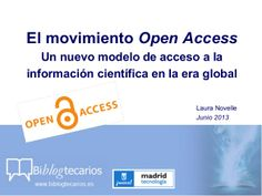 El Movimiento Open Access / Biblogtecarios   #oainves #sciencecommunication