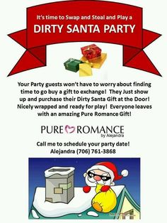 Dirty Santa Pure Romance style ( I love this!) I will have to make some of these flyers off ! Pure Romance Games, Pure Romance Party, Pure Romance Consultant, Party Themes, Themed Parties, Theme Ideas, Party Ideas, Passion Parties, Holiday Themes