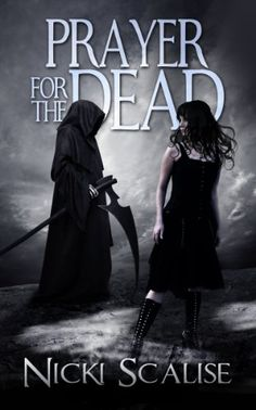 Free Kindle Book For A Limited Time : Prayer for the Dead (Revenants in Purgatory) by Nicki Scalise