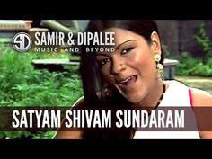 """""""Satyam Shivam Sundaram"""" by Singer SAMIR DATE"""