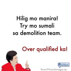 ideas for funny quotes witty tagalog Tagalog Quotes Funny, Tagalog Quotes Hugot Funny, Sarcastic Quotes Witty, Pinoy Quotes, Jokes Quotes, Quotable Quotes, Qoutes, Memes, Super Funny Quotes