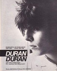 """So beautiful, so young, and so very very...clean. They are Duran Duran"" Gotta love 80's quotes.. #JohnTaylor #JT #bassgod #DuranDuran #DD #NewRomantics #BabyDuran #80s #duranie"