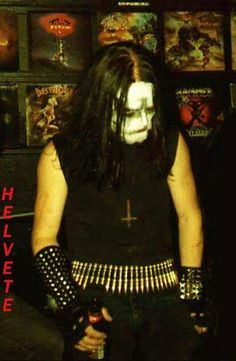 Euronymous. The most poser and asshole guy ever...