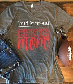 Loud and Proud Cheer Mom Shirt Cheer mom shirt