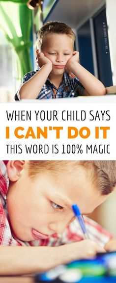 """What's the best parenting move when your kid gives up and says, """"I can't do it"""" or """"I'm dumb"""" or other negative self talk? Answering with positive affirmations doesn't work, but here's a simple ONE WORD response that will boost your child's confidence and inspire them to keep trying."""