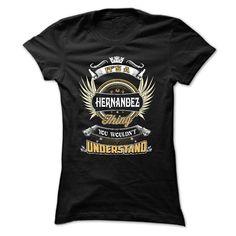 [Best tshirt name meaning] HERNANDEZ HERNANDEZ THING HERNANDEZ T-SHIRT HERNANDEZ SHIRT HERNANDEZ HOODIE HERNANDEZ LOVE Discount 15% Hoodies, Funny Tee Shirts