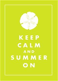 keep calm summer chartreuse 5x7