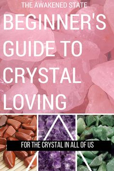 beginners guide to crystal loving