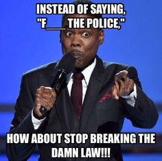 How about stop breaking the damn law!! Law Enforcement Today www.lawenforcementtoday.com