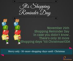 SHOPPING REMINDER DAY !!!  On your mark. Get Set. Go Shop!  Click here for Christmas Collection: http://is.gd/ShoppingReminderDayGIfts  #Christmas #Christmasgifts