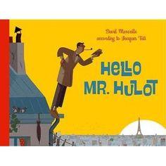 Hello Mr. Hulot