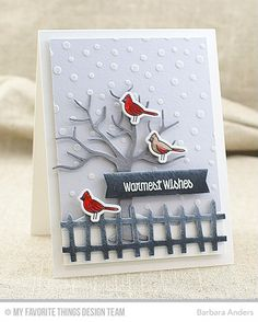 Handmade card from Barbara Anders featuring Birdie Brown Warmest Wishes stamp set, Pure Innocence Season's Tweetings stamp set and Die-namics, Frightful Fence, Snow Drifts, and Spooky Scene Die-namics, and Snowfall stencil #mftstamps
