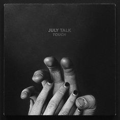 July Talk – Touch