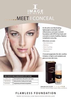 Skincare Oxygen Image Skincare I-Conceal is the ultimate healing, concealing and oxygenating Flawless Foundation with SPF 30 Foundation With Spf, Flawless Foundation, Image Skincare, Make Me Up, Healthy Skin, Im Not Perfect, Healing, Lipstick, Skin Care
