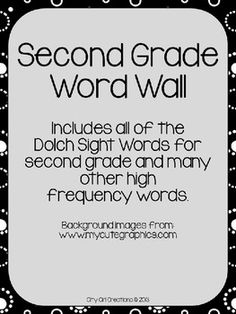 Second Grade Word Wall. This will help students improve their reading and writing ability.