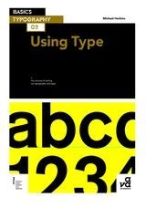 Show details for Basics Typography 02: Using Type