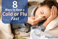 Flu Remedies 8 Ways to beat a Cold or Flu -- Dr. Jockers - We have all suffered through a cold or flu in the past. The body aches, runny noses and nausea can be rough. Here are 8 ways to beat a cold or flu fast. Get Over Cold Fast, Stop A Cold, Get Rid Of Cold, Cold Remedies Fast, Flu Remedies, Natural Remedies, Health Remedies, Health