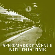 "RADIO   CORAZÓN  MUSICAL  TV: SPEEDMARKET AVENUE ""NOT THIS TIME"" NUEVO SINGLE DE..."