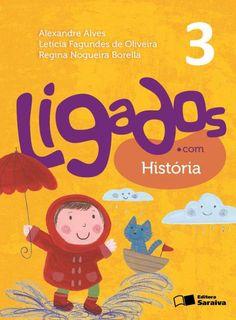 Livro Ligados.com História 3º Ano - ISBN 9788502630161