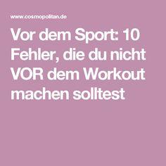 Vor dem Sport: 10 Fehler, die du nicht VOR dem Workout machen solltest