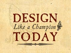 Design Like a Champion by Ryan Colgin