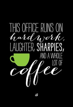 coffee and sharpies...my two favorite things!