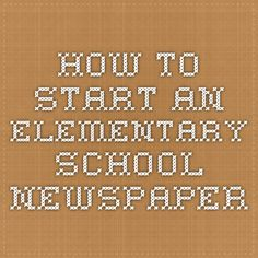 Start a School Newspaper in Middle School | Editor, Evidently and ...