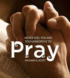 """""""Should you ever feel distanced from our [Heavenly] Father, whatever the cause, continue to plead for help [and] He will guide you to do that which will restore your confidence. Never feel you are too unworthy to pray."""" From #ElderScott's http://pinterest.com/pin/24066179229025576 #LDSconf http://facebook.com/223271487682878 message http://lds.org/general-conference/2007/04/using-the-supernal-gift-of-prayer Learn more http://lds.org/topics/prayer and #ShareGoodness."""