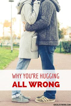 A must read for a happy, healthy marriage! You might be hugging your husband all wrong. Here's why - and how to fix this romantic gesture. Healthy Marriage, Happy Marriage, Marriage Advice, Love And Marriage, Laura Lee, Toxic Relationships, Healthy Relationships, Hug You, How To Hug