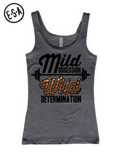 Mild Obsession Wild Determination. Workout Tank. Fitted. Run. Gym. Running Tank. Workout. Work Out. Fitness. Motivation. $18.95