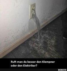Ruft man da besser den Klempner oder den Elektriker?