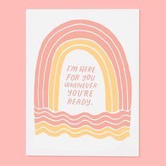 A gentle reminder for your friend going through a rough patch. ‣ size A2, 4.25 by 5.5 inches folded ‣ Two color screen print on colored French Pape...