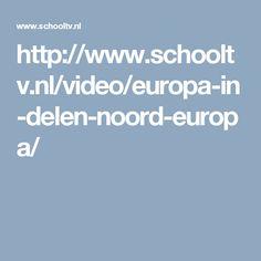 http://www.schooltv.nl/video/europa-in-delen-noord-europa/