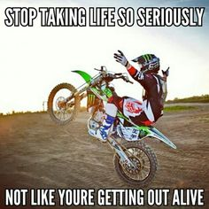 36 New ideas motorcycle quotes truths dirt bikes Dirtbike Memes, Motocross Quotes, Dirt Bike Quotes, Motorcycle Memes, Biker Quotes, Motocross Funny, Nascar Quotes, Truck Quotes, Motorcycle Touring